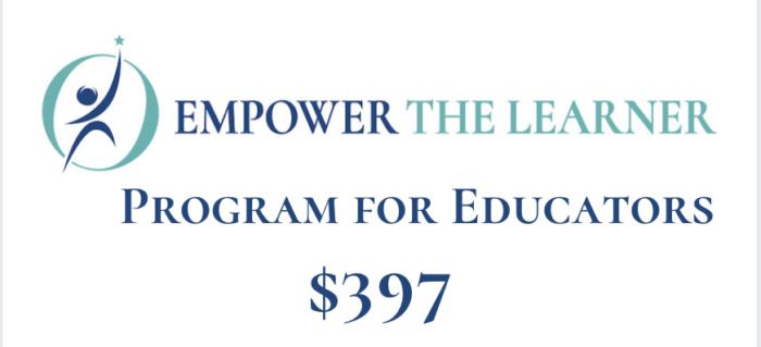 Empower the Learner program for Educators